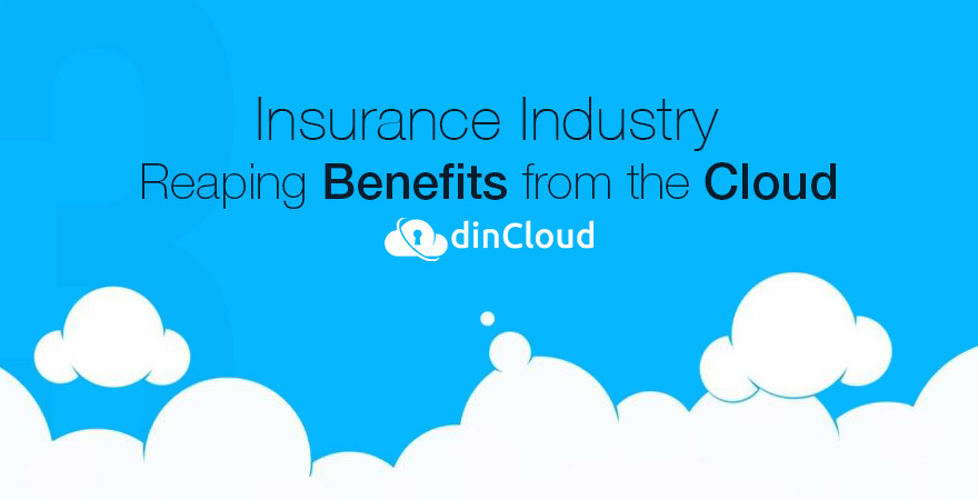 Insurance Industry Reaping Benefits from the Cloud