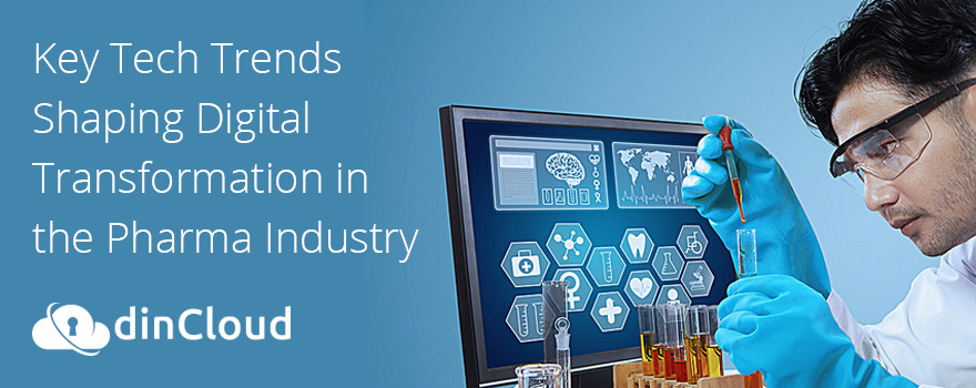 Key Tech Trends Shaping Digital Transformation in the Pharma Industry