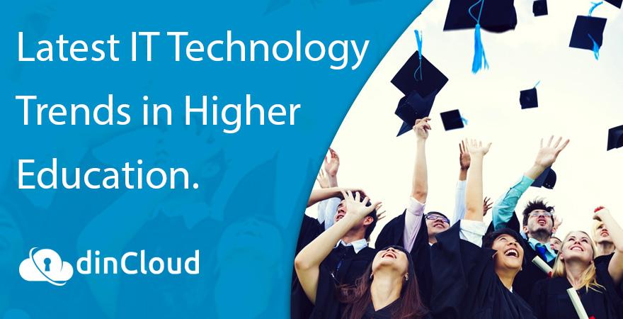 Latest IT Technology Trends in Higher Education