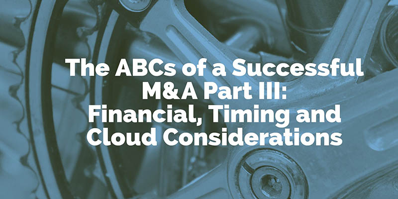 The ABCs of a Successful M&A (Financial, Timing and Cloud Considerations) – dinCloud