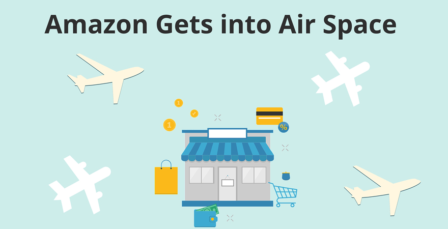 Amazon Gets Into Air Space