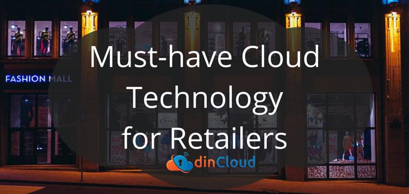 Cloud Technology for Retailers - dinCloud