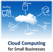 Cloud computing for Small Businesses