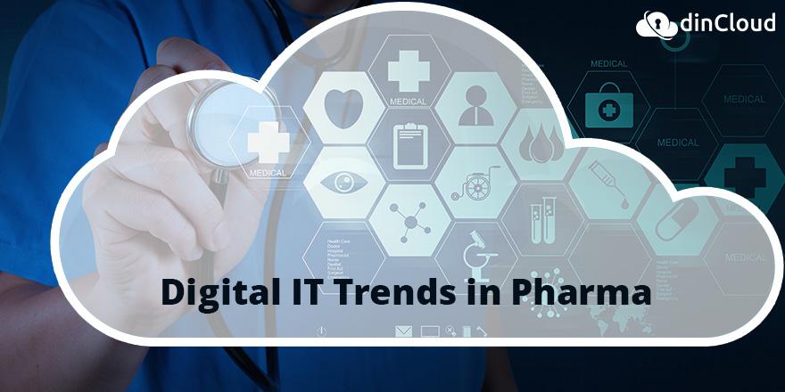 Digital IT Trends in Pharma