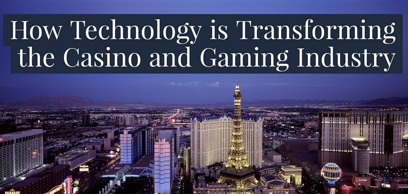 How Technology Is Transforming The Casino And Gaming Industry – dinCloud