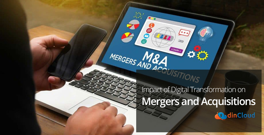 Impact of Digital Transformation on Mergers and Acquisitions