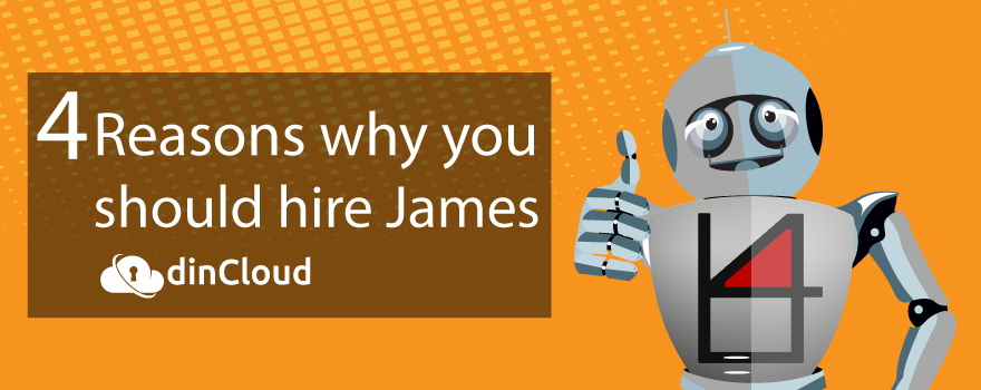 4 Reasons Why You Should Hire Virtual Robot James – dinCloud