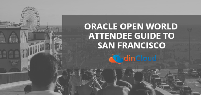 The Oracle Open World 2015 - Attendee's Guide to San Francisco - dinCloud