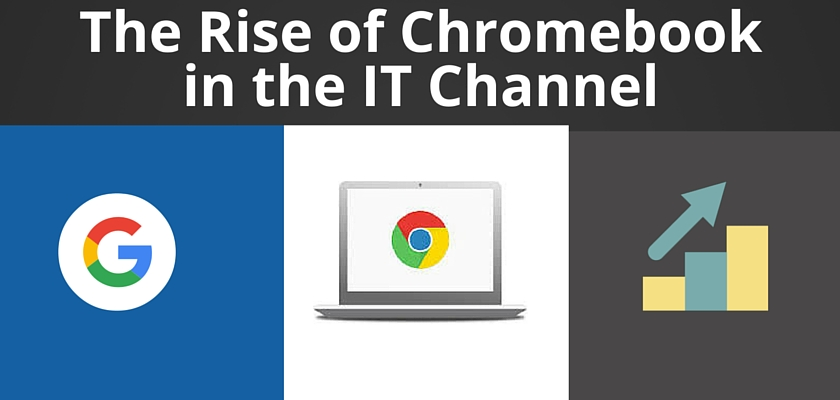 The Rise of Chromebook in the IT Channel – dinCloud