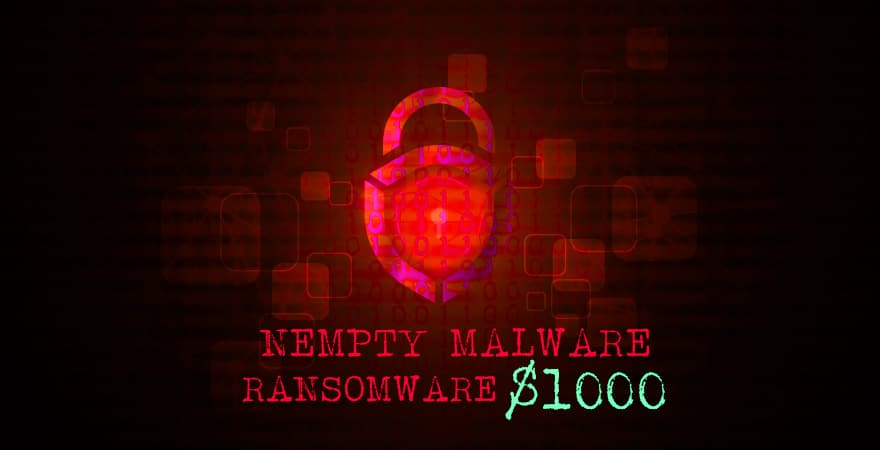 Nempty Malware Demands $1000 Ransomware from affected users
