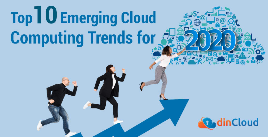 Top 10 Emerging Cloud Computing Trends for 2020