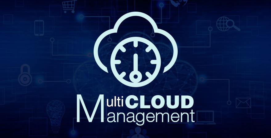 Multi-Cloud Solutions Will Proliferate