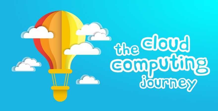 The Cloud Computing Journey