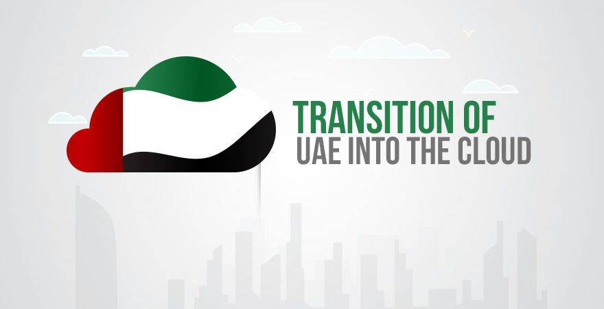 Transition of UAE Into the Cloud