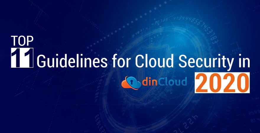 Top 11 Guidelines for Cloud Security in 2020