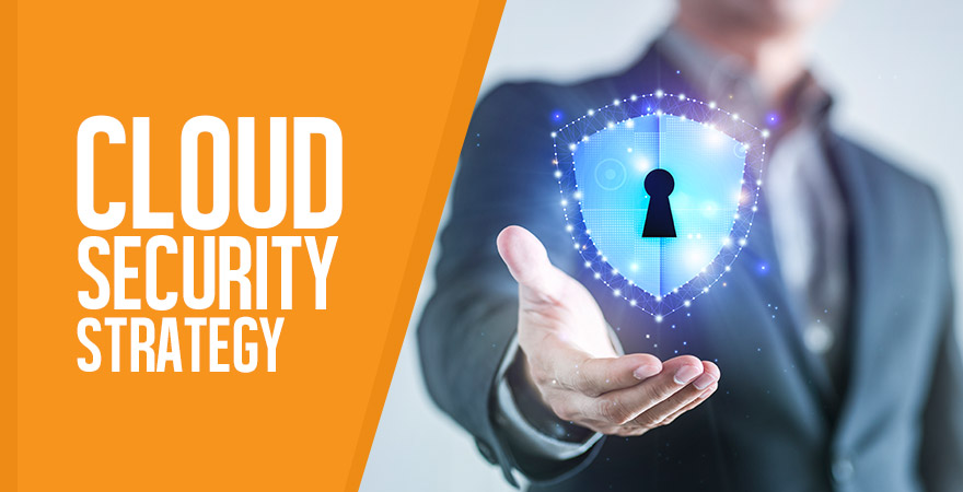 Cloud Security Strategy