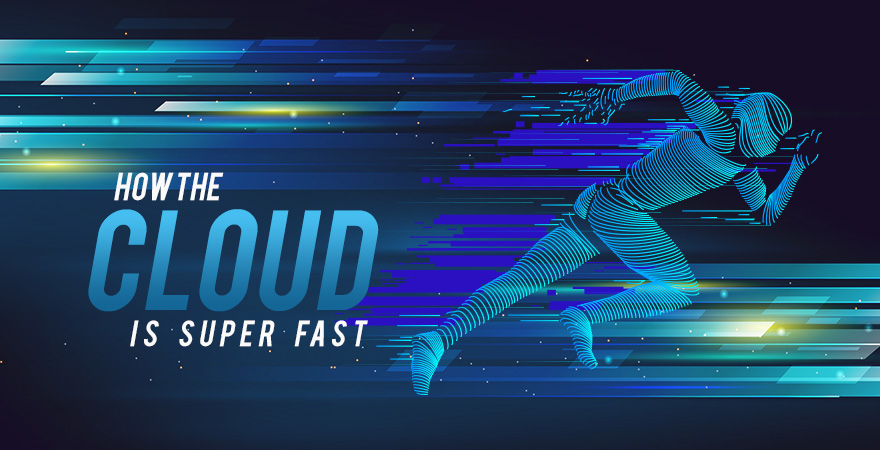How the Cloud is Super Fast