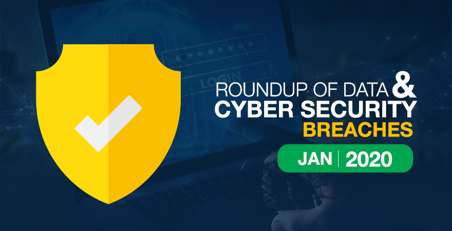Roundup of Data Breaches Jan 2020