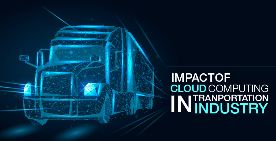 Impact of Cloud Computing on Transportation Industry