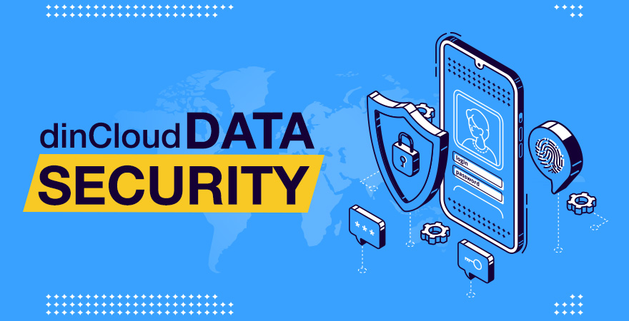 dincloud Leading Support And Security For Their Customers