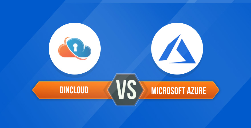 dinCloud v/s Microsoft Azure – Why dinCloud is the Best Option