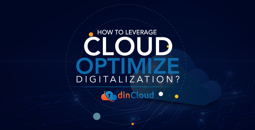 How to Leverage the Cloud to Optimize Digitization?