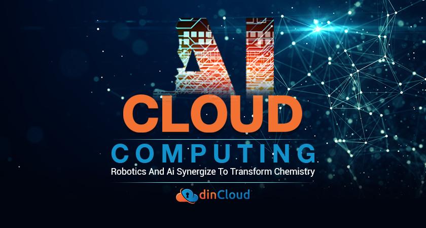 Cloud Computing, Robotics and AI Synergize to Transform Chemistry