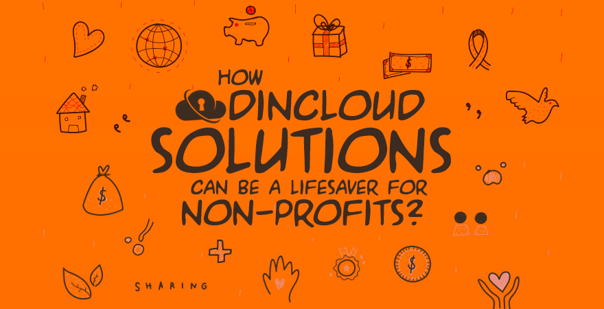 How dinCloud Solutions Can be a Lifesaver for Non-Profits?