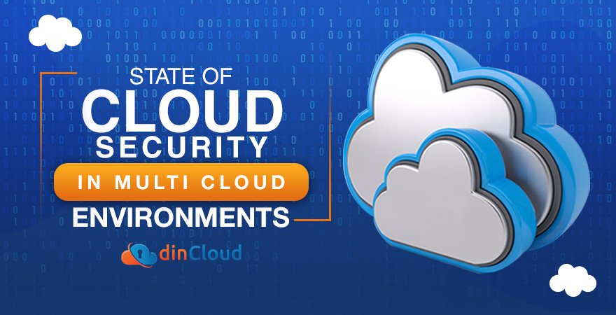 State of Cloud Security in Multi Cloud Environments