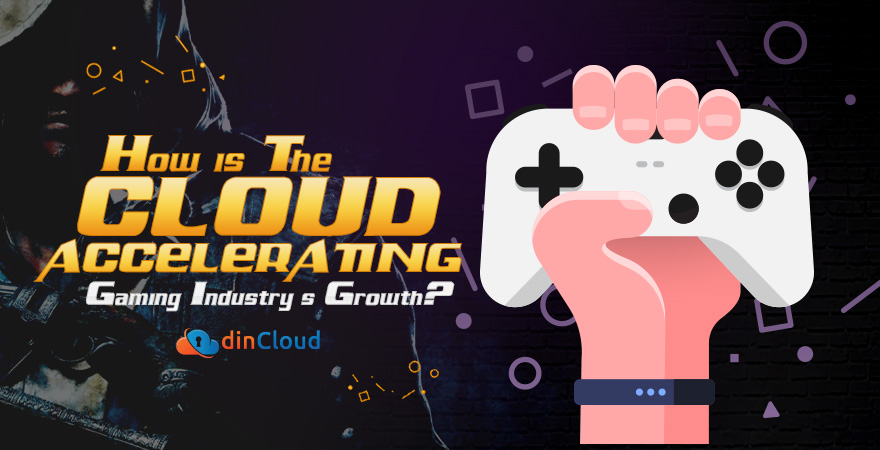 How is the Cloud Accelerating Gaming Industry's Growth?