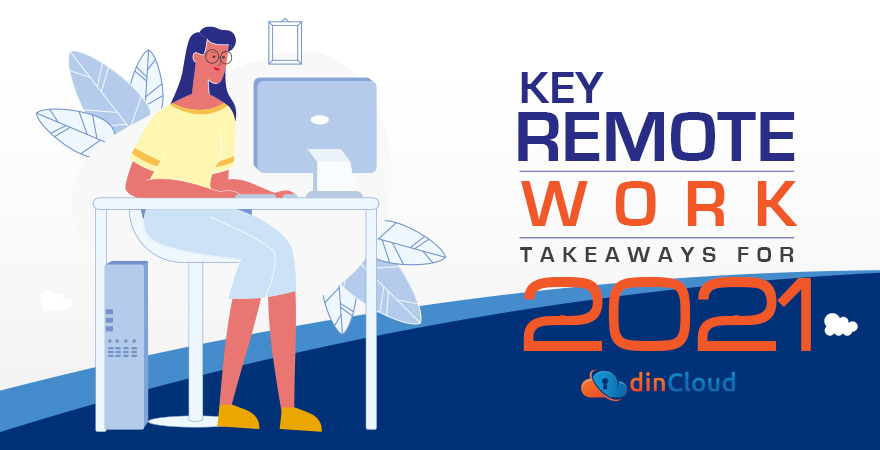 Key Remote Work Takeaways for 2021