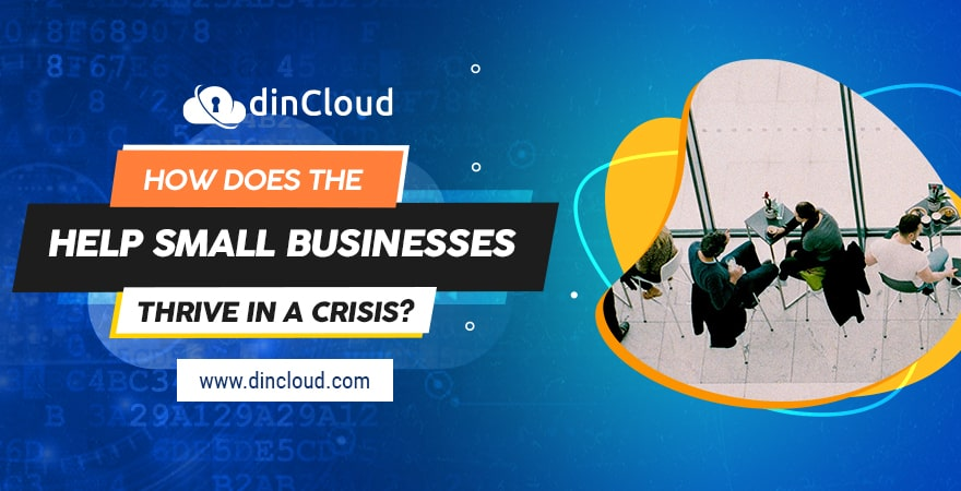 How Does the Cloud Help Small Businesses Thrive in a Crisis?