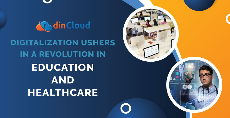 Digitalization Ushers in a Revolution in Education and Healthcare