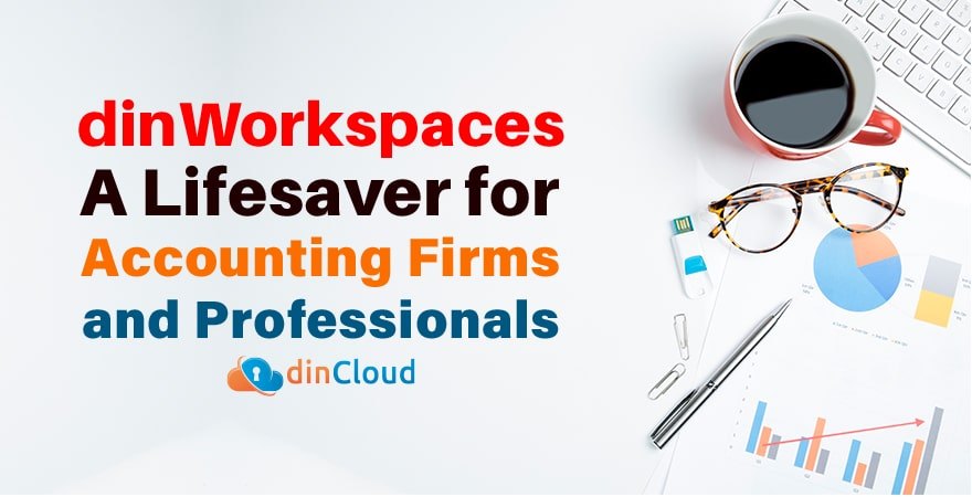 dinWorkspaces – A Lifesaver for Accounting Firms and Professionals