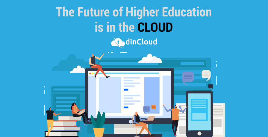 The Future of Higher Education is in the Cloud