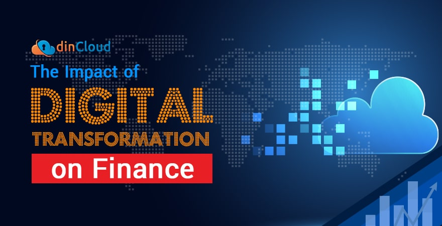 The Impact of Digital Transformation on Finance